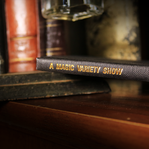 A MAGIC VARIETY SHOW – LIMITED – OUT OF PRINT BY ERIC HAWKESWORTH